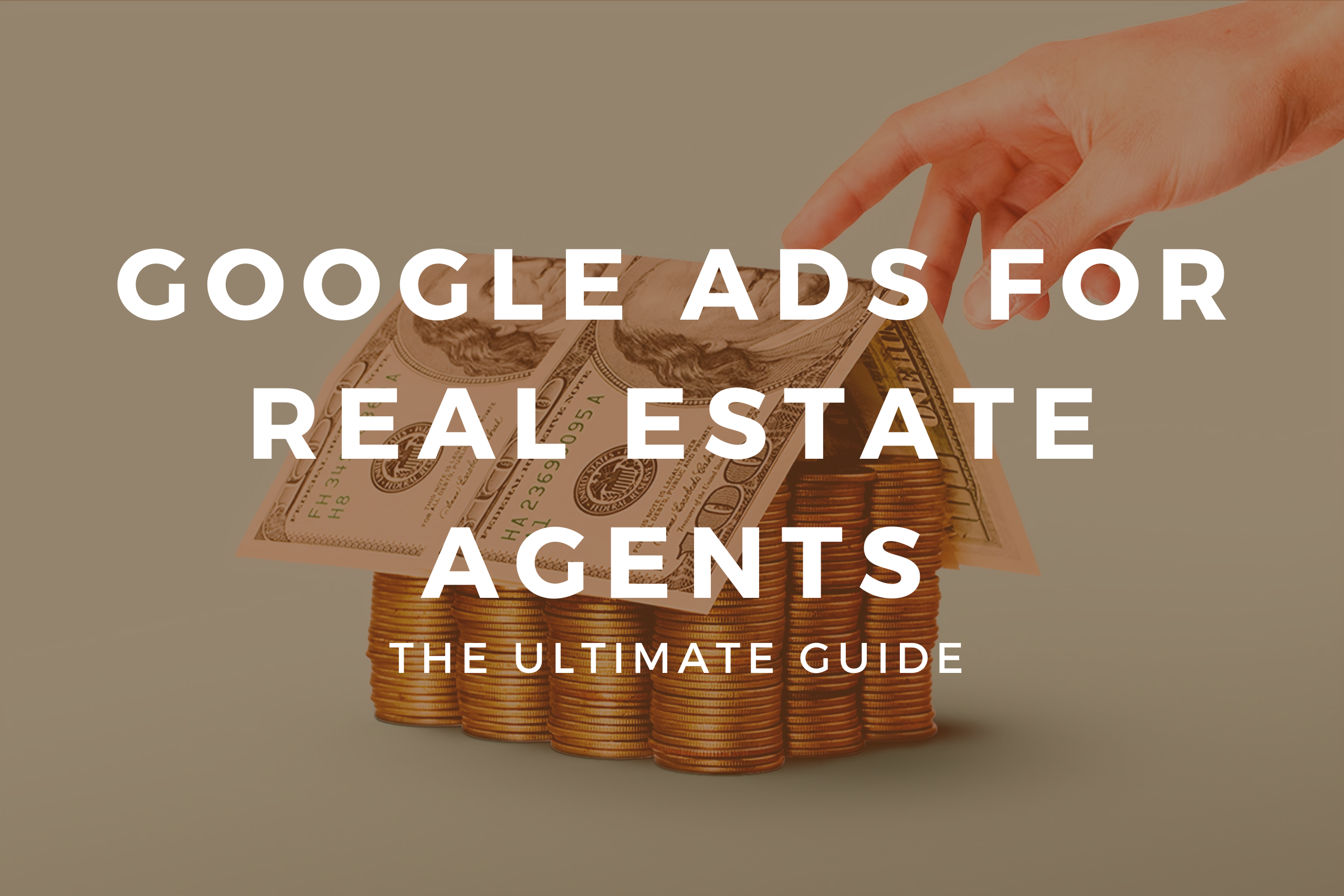 Google ads for real estate agents